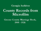 Greene County Marriage Book, 1908...