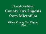 Wilkes County Tax Digest, 1786
