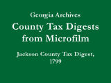 Jackson County Tax Digest, 1799